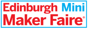 Edinburgh Mini Maker Faire